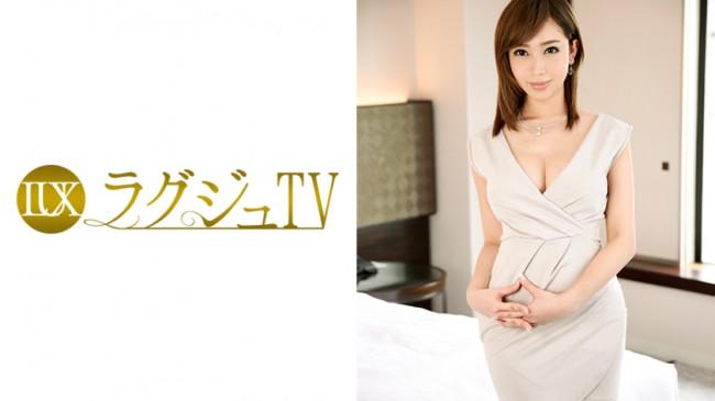 ラグジュTV 606 牧瀬穂乃香 30歳 259LUXU-605